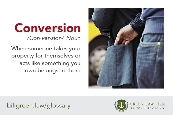 The legal definition of conversion: what you need to know.